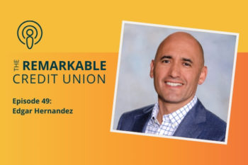 Edgar Hernandez joins The Remarkable Credit Union